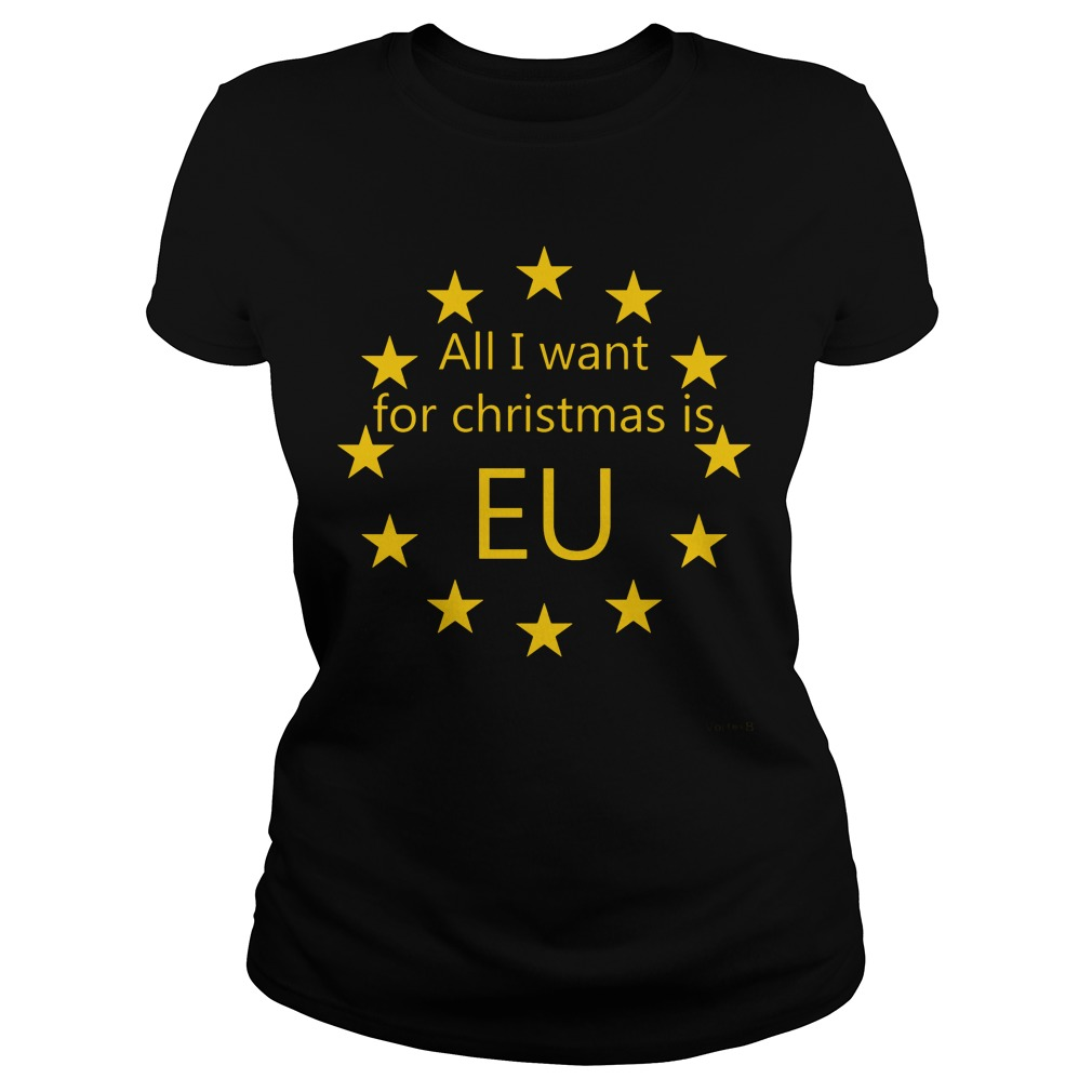 All I want for Christmas is EU Ladies tee