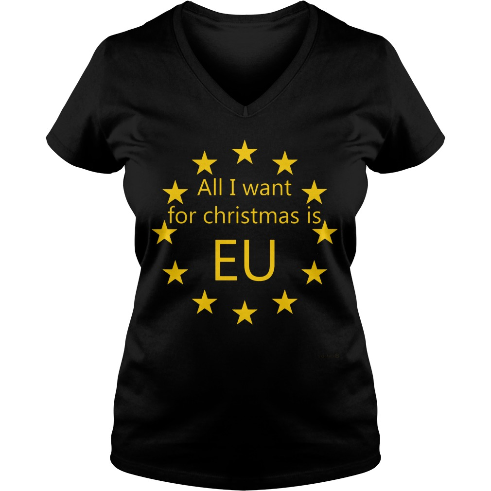 All I want for Christmas is EU V-neck t-shirt