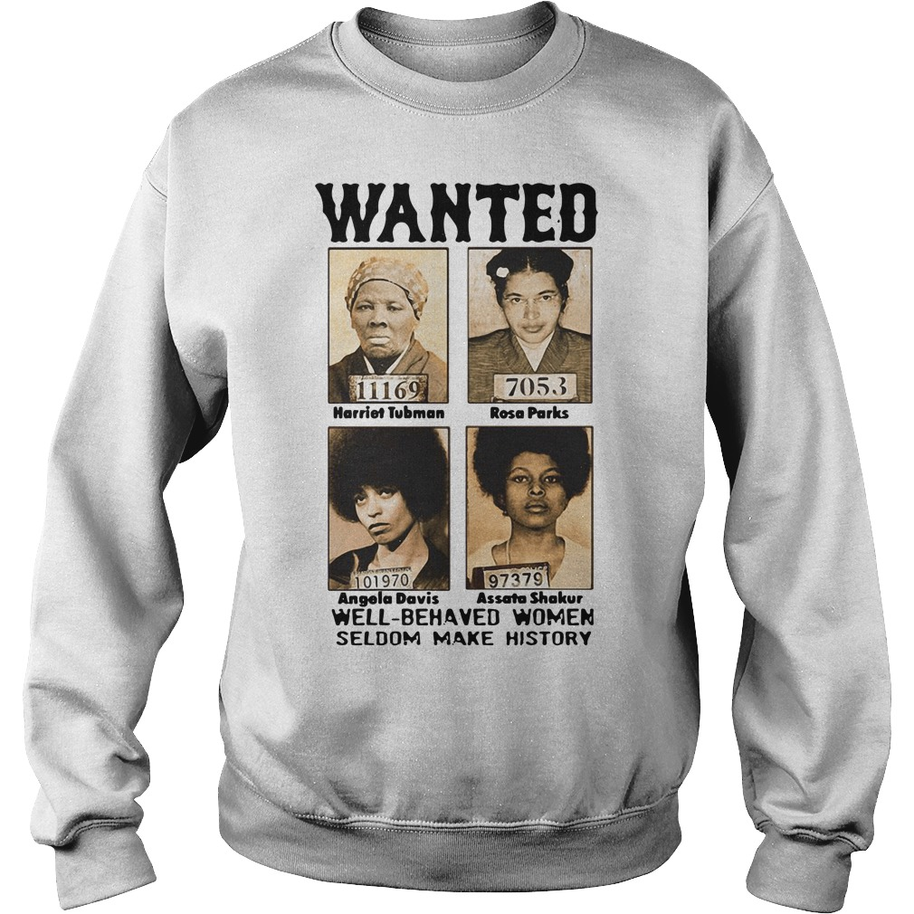 Wanted Harriet Tubman Rosa Parks Angela Davis Assata Shakur Sweater