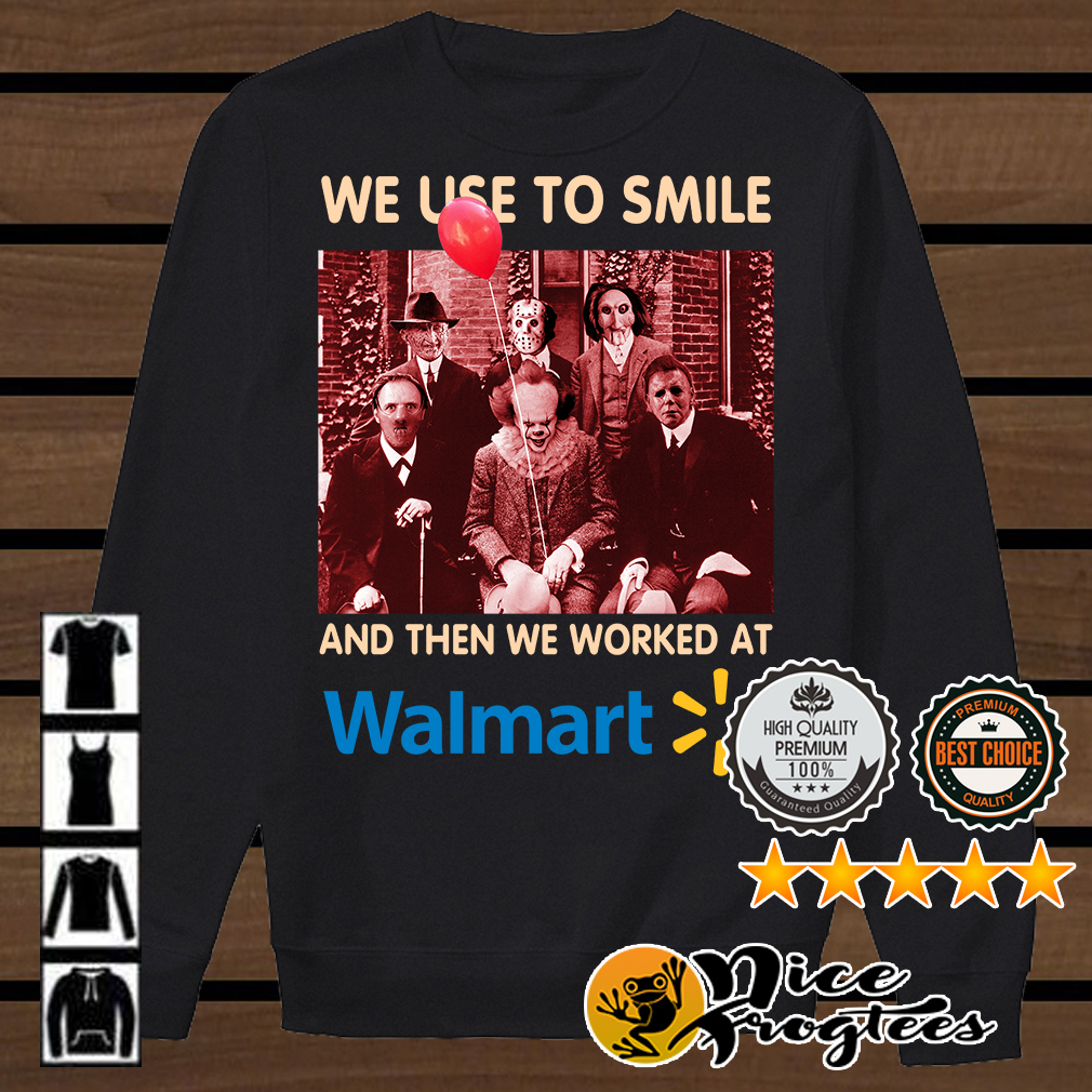 We used to smile and then we worked at Walmart horror characters shirt