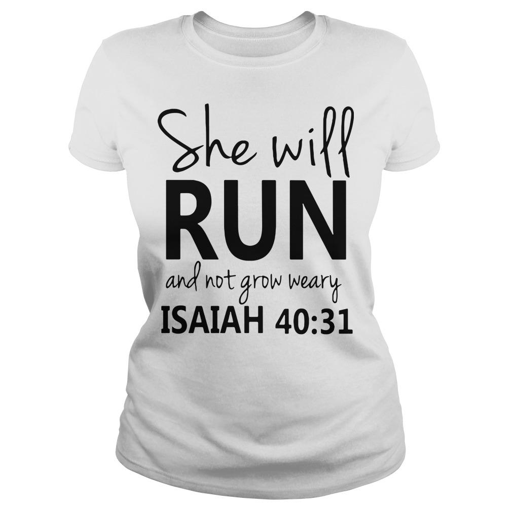 she will run and not grow weary isaiah 40 31 shirt hoodie sweater