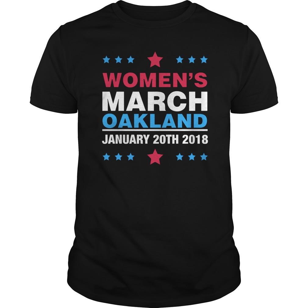 Women's march oakland january 20th 2018 Guys shirt