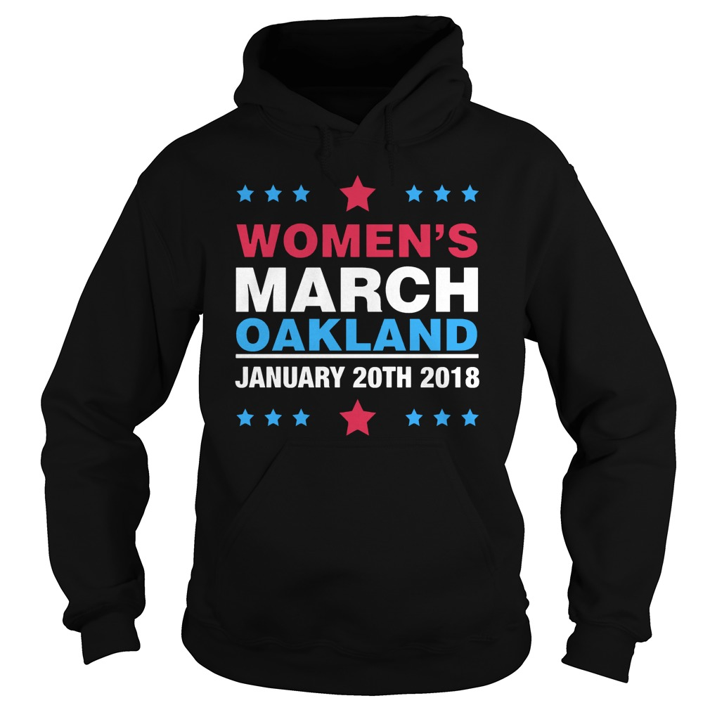 Women's march oakland january 20th 2018 Hoodie