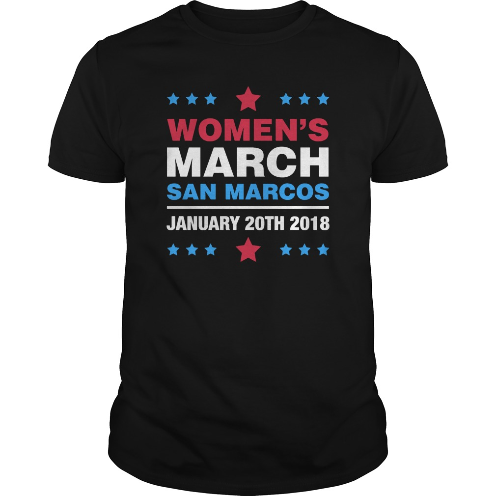 Women's March Shirt San Marcos January 20th 2018 shirt