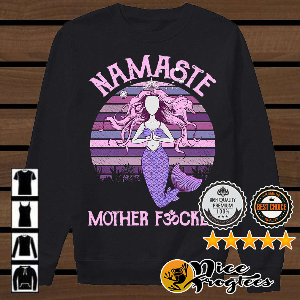 Yoga Mermaid namaste mother fucker shirt