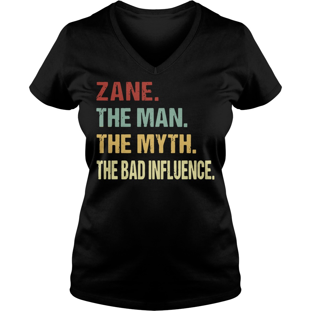 Zane the man the myth the bad influence V-neck t-shirt